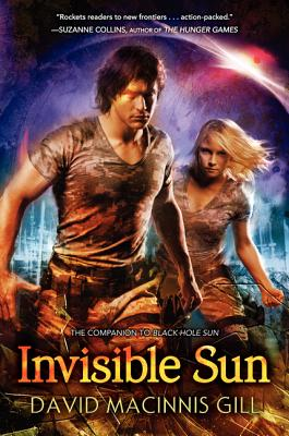 Invisible Sun By Gill, David Macinnis
