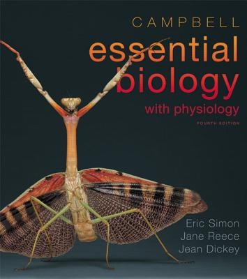 Benjamin-Cummings Publishing Company Campbell Essential Biology with Physiology [With Mastering Biology] (4th Edition) by Simon, Eric J./ Dickey, Jean L./ Reece, Jan at Sears.com